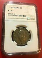 1954 5D COIN GREECE NGC F 15