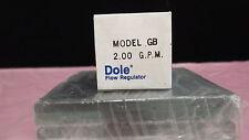 DOLE FLOW REGULATOR MODEL GB  2.00 G.P.M