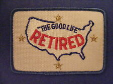 The good life Retired patch