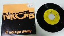 """NEW KIDS ON THE BLOCK IF YOU GO AWAY SINGLE 7"""" VINYL SPANISH EDITION PROMOTIONAL"""