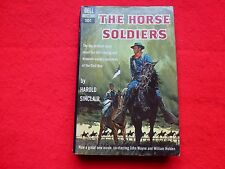 The Horse Soldiers By Harold Sinclair (1959) 1st Dell Edition