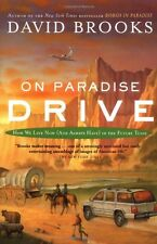On Paradise Drive: How We Live Now (And Always Have) in the Future Tense by Davi