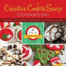 Creative Cookie Swap Cookbook:  Recipes and Holiday Inspiration (Taste of Christ