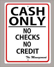 """CASH ONLY-NO CHECKS-NO CREDIT"" 9""X12"" metal sign FREE SHIPPING"