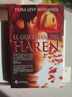 EL GUARDIAN DEL HAREN DORA LEVY MOSSANEN