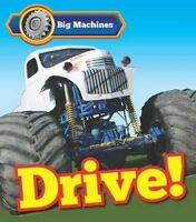 Big Machines Drive! by Catherine Veitch 9781406284553 (Hardback, 2014)