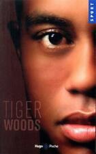 Tiger Woods.Jeff BENEDICT & Armen KETEYIAN. ( en français ) Hugo poche Z007