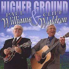 "PAUL WILLIAMS & CLIFF WALDRON, CD ""HIGHER GROUND"" NEW SEALED"