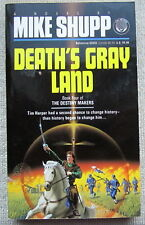 Death's Gray Land (The Destiny Makers #4) by Mike Shupp PB 1st
