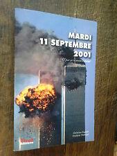 Mardi 11 septembre 2001 Ce jour où le monde a changé Christian English