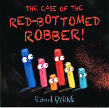 The case of the Red-Bottomed Robber!