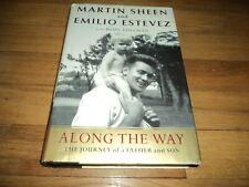 Along The Way Biography Martin Sheen Emilio Estevez Father/Son Dual Memoir