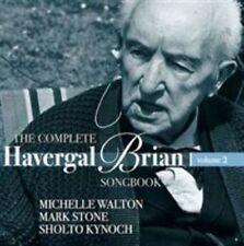 The Complete Havergal Brian Songbook Volume 2, Michelle Walton, Mark Stone, Sho