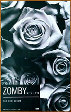 ZOMBY With Love Ltd Ed Discontinued RARE Poster +FREE Dance/Indie/Rock Poster!