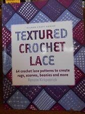 Textured Crochet Lace - Kirkpatrick, Renate new paperback