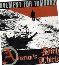 AMERICA'S DIRTY THIRTYS - Movement for tomorrow