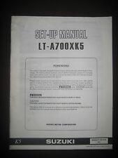 SUZUKI LT-A700XK5 Set Up Manual LT A700 XK5 Set-Up 99505-01125-01E Motorcycle