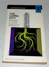 1963 FRANK LLOYD WRIGHT Architecture THE LIVING CITY Henry Wolf Cover
