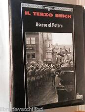 IL TERZO REICH ASCESA AL POTERE Thomas H Flaherty Time Life Nazismo Storia di e