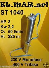 """ELETTROPOMPA SOMMERSA ST 10-40 4"""" 3 HP 2,2 kW POMPA INOX POZZO alta prevalenza"""
