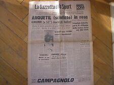 GIRO D'ITALIA CRONO VERONA A RITTER MAGLIA ROSA ANQUETIL GAZZETTA SPORT 5/6/1967