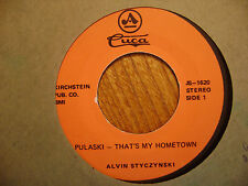 AMERICAN/ CUCA 45 RECORD/ ALVIN STYCZYNSKI / PULASKI-THAT'S MY HOMETOWN/ KRAKOW