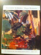 Orientalist Aesthetics Roger Benjamin Art Colonialism French North Africa 1880-1