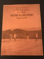 Vintage Fontana Village Resort Vacation Brochure Booklet - with Map of village