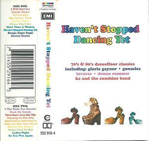 Various Haven't Stopped Dancing Yet CASSETTE ALBUM Disco Lipps Inc Gaynor Kool