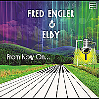From Now On... by Fred Engler (CD)