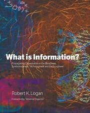 What is Information?: Propagating Organization in the Biosphere, Symbolosphere,