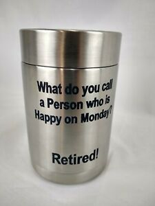 Stainless Steel Laser Etch Koozie Retirement Retired 12 oz Can Holder Screw Lid