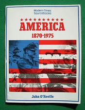 America, 1870-1975 by John O'Keeffe (Paperback, 1984)