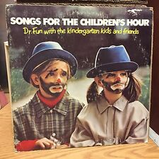 Songs For The Children's Hour Dr. Fun LP VG+ Hit We Saw the Sea/Howdy Pardner