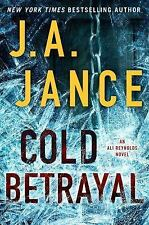 NEW  Cold Betrayal: An Ali Reynolds Novel by J.A. Jance (English) Hardcover Book