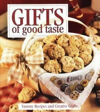 Gifts of Good Taste: Yummy Recipes and Creative Crafts-ExLibrary