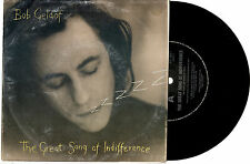 """BOB GELDOF - THE GREAT SONG OF INDIFFERENCE - 7"""" 45 VINYL RECORD PIC SLV 1990"""
