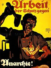 PROPAGANDA WEIMAR GERMANY ANTI ANARCHIST WORK INDUSTRY ART POSTER PRINT LV7048