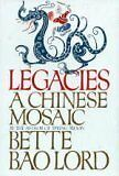 Legacies a Chinese Mosaic