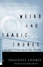 Weird and Tragic Shores: The Story of Charles Francis Hall, Explorer (Modern