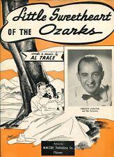 LITTLE SWEETHEART OF THE OZARKS - AL TRACE - FREDDY MARTIN COVER - SHEET MUSIC