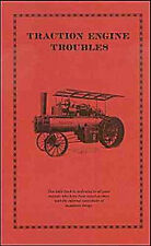 1909 - STEAM Traction ENGINE Troubles - reprint from American Threshermen