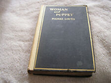 Woman and The Puppet Pierre Louys Privately Printed 1930 1 of 2500 Copies