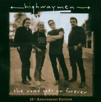 The Highwaymen - The Road Goes On Forever (10th Anniversary Edition) [CD]