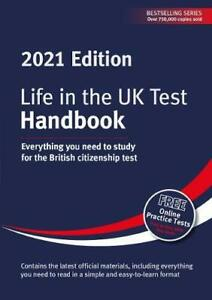 Life in the UK Test: Handbook 2021: Everything you need to study for the British