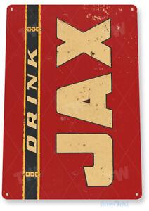 TIN SIGN Drink Jax New Orleans Rustic Retro Beer Sign Bar Pub Shop Cave A058