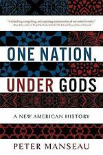 One Nation, Under Gods: A New American History, Manseau, Peter Book
