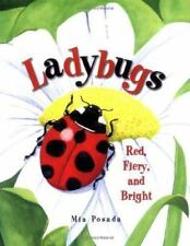 Ladybugs : Red, Fiery and Bright (ExLib) by Mia Posada