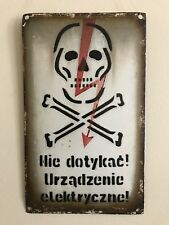 "Vintage WW2 Porcelain Sign Don't Touch Electrical Equipment In Polish  6"" x 10"""