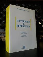 Escher Di Stefano HISTORISMUS E ERMENEUTICA libro filosofia matrici ermeneutica
